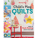 Additional Images for Child's Play Quilts