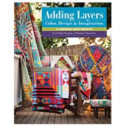 Adding Layers - Color, Design & Imagination*