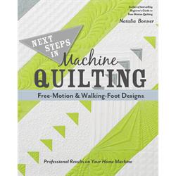 Next Steps in Machine Quilting*