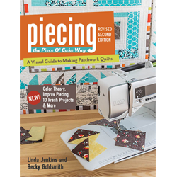 Piecing the Piece O' Cake Way - 2nd Edition*
