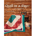 Make a Quilt in a Day Log Cabin Pattern - 6th Edition