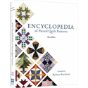 Encyclopedia of Pieced Quilt Patterns - 3rd Edition