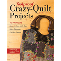 Additional Images for Foolproof Crazy-Quilt Projects*
