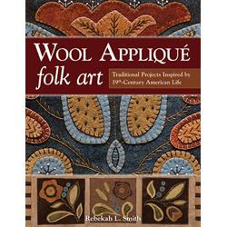 Wool Appliqué Folk Art*