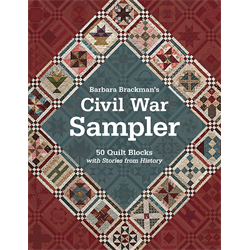 Barbara Brackman's Civil War Sampler*