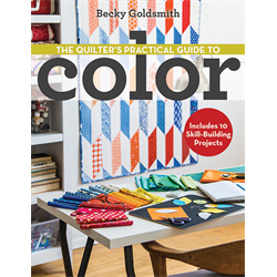 The Quilter's Practical Guide to Color*