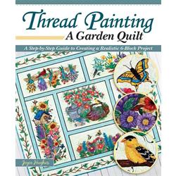 Thread Painting - A Garden Quilt+