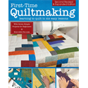 Additional Images for First Time Quiltmaking Learning to Quilt in Six Easy Lessons