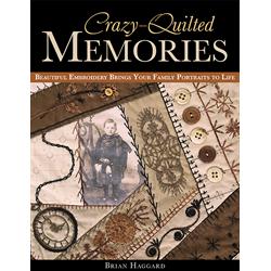 Crazy-Quilted Memories*