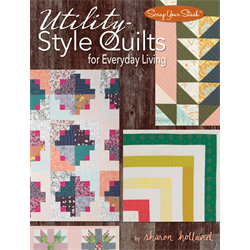 Utility Style Quilts For Everyday Living