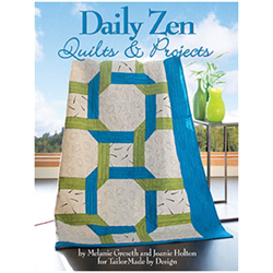 Daily Zen Quilts & Projects*