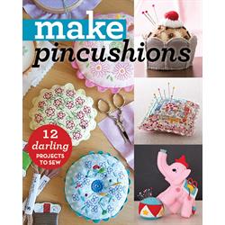 Make: Pincushions*