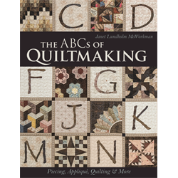 The ABCs of Quiltmaking*