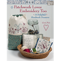 Patchwork Loves Embroidery Too - APRIL 2018