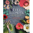 Additional Images for Felt Flower Workshop