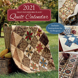 2021 That Patchwork Place® Quilt Calendar - JULY 2020