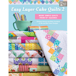 Easy Layer-Cake Quilts 2 - AUGUST 2018