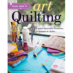 Visual Guide to Art Quilting - OCTOBER 2018