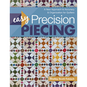 Easy Precision Piecing - JULY 2018