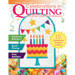 Celebrations in Quilting - SUMMER 2019 - JUNE 2019