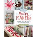 Additional Images for Moda All-Stars - Merry Makers - SEPTEMBER 2018