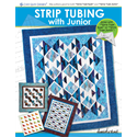 Additional Images for Strip Tubing with Junior Book