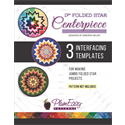 "17"" Folded Star Centerpiece Interfacing Templates - 3 PACK"