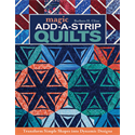 Additional Images for Magic Add-a-Strip Quilts
