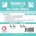 "Triangles on a Roll - 1"" Half Square Triangles"