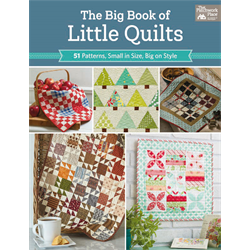 The Big Book of Little Quilts - JULY 2019