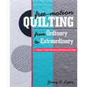 Additional Images for Free-Motion Quilting from Ordinary to Extraordinary