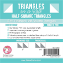 "Triangles on a Roll - 2.5"" Half Square Triangles"