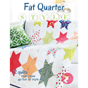 Fat Quarter Style - 12 quilts that never go out of style