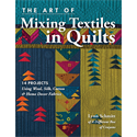 Additional Images for The Art of Mixing Textiles in Quilts