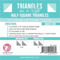 "Triangles on a Roll - 4"" Half Square Triangles"