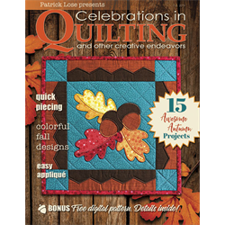 Celebrations in Quilting - FALL 2019